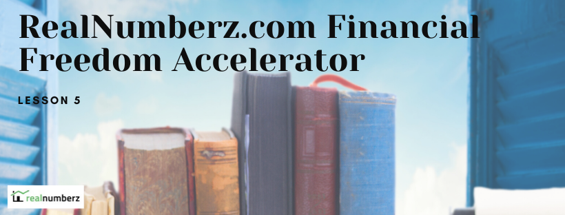 RealNumberz Financial Freedom Accelerator Lesson 5: The 4 Things You Really Need to Know About Your Real Estate Investments from 3 of the Greatest Authors in the Industry
